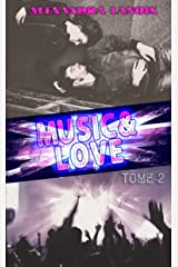 Music & Love (Tome 2) Format Kindle