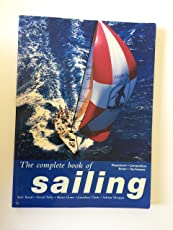 The Complete Book of Sailing: Equipment, Boats, Competition Techniques