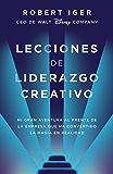 Lecciones de liderazgo creativo: Mi gran aventura al frente de la empresa que ha convertido la magia en realidad (Spanish Edition)