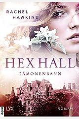 Hex Hall - Dämonenbann (Hex-Hall-Reihe 3) (German Edition) Kindle Edition