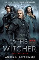 The Last Wish: Introducing the Witcher - Now a major Netflix show (English Edition)