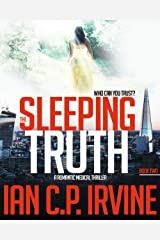 The Sleeping Truth : A Romantic Medical Thriller - BOOK TWO Kindle Edition