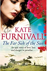 The Far Side of the Sun: An epic story of love, loss and danger in paradise . . . Kindle Edition