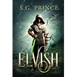 Elvish: A Fantasy Novel (The Elvish Trilogy, Book 1) (English Edition)