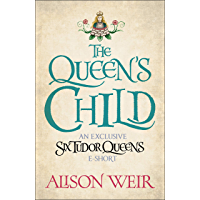 The Queen's Child (English Edition)