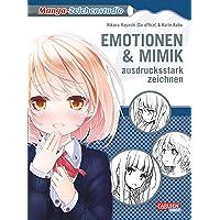 Manga-Zeichenstudio: Emotionen und Mimik ausdrucksstark zeichnen: Highlight-Band vom Meister aller Zeichenkurse Hikaru…