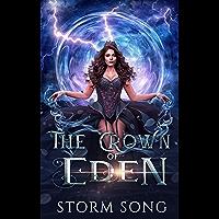The Crown of Eden: A Reverse Harem Romance (Elemental Eden Book 4) (English Edition)