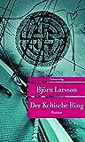 Der Keltische Ring (Unionsverlag Taschenbücher)