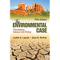The Environmental Case: Translating Values Into Policy (English Edition)