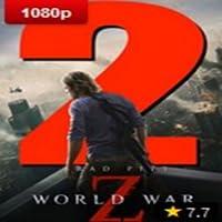 Montre complet  World War Z 2 en streaming