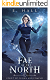 Fae of the North (Court of Crown and Compass Book 1)