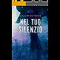 Nel tuo silenzio (Emma & Kate Vol. 6)