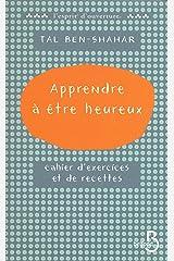 Apprendre à être heureux (L'esprit d'ouverture) (French Edition) Kindle Ausgabe
