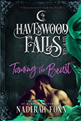 Taming the Beast (Havenwood Falls Sin & Silk Book 1) Kindle Edition
