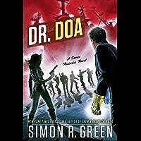 Dr. DOA (Secret Histories Book 10) (English Edition)