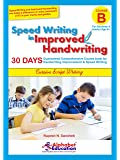 Speed Writing In Improved Handwriting - Cursive writing - Book B (For Age 9+ Years) - Cursive handwriting practice book