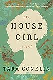 The House Girl: A Novel (P.S.) (English Edition)
