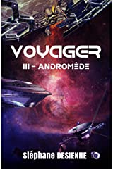 Andromède: Voyager Tome 3 Format Kindle
