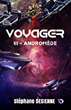 Andromède: Voyager Tome 3