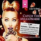 """Daniel Rochester - Millionenerbe""""Sweet Danny"""" sucht süße Versuchung zwecks zartschmelzender Fusion: Catch the Millionaire 2"""