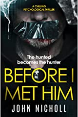 Before I Met Him: a chilling psychological thriller (DI Gravel Book 2) Kindle Edition