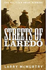 Streets of Laredo (Lonesome Dove Book 3) Kindle Edition