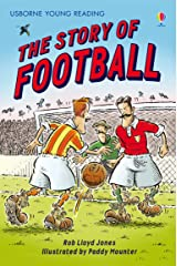 The Story of Football: For tablet devices (Usborne Young Reading: Series Two) Kindle Edition