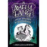 Amelia Fang and the Unicorns of Glitteropolis: 2