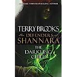 The Darkling Child: The Defenders of Shannara: 2