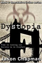 Dystopia (Speculative Fiction Series Book 1) Kindle Edition