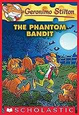 The Phantom Bandit (Geronimo Stilton #70)