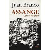 Assange - L'anti-souverain