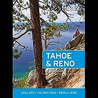 Moon Tahoe & Reno: Local Spots, Getaway Ideas, Hiking & Skiing (Travel Guide) (English Edition)