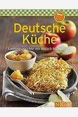 Deutsche Küche: Lieblingsgerichte von einfach bis raffiniert (Unsere 100 besten Rezepte) (German Edition) Formato Kindle