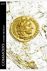 Commodo. Cesare Erculeo (Historia Romana Vol. 8) Formato Kindle