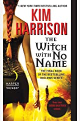The Witch with No Name (The Hollows Book 13) Kindle Edition