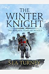 The Winter Knight (Knights Templar Book 4) Kindle Edition