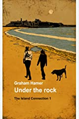 Under the Rock (The Island Connection Book 1) Kindle Edition