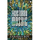 Fractured Mosaic
