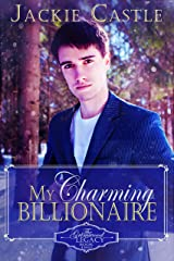 My Charming Billionaire (The Grimwood Legacy Series Book 2) Kindle Edition