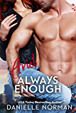Ariel, Always Enough: Snark, Sizzle, and Pop (Iron Orchids Book 1)