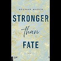 Stronger than Fate (Richer-than-Sin-Reihe 3) (German Edition)