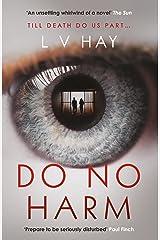 Do No Harm Kindle Edition