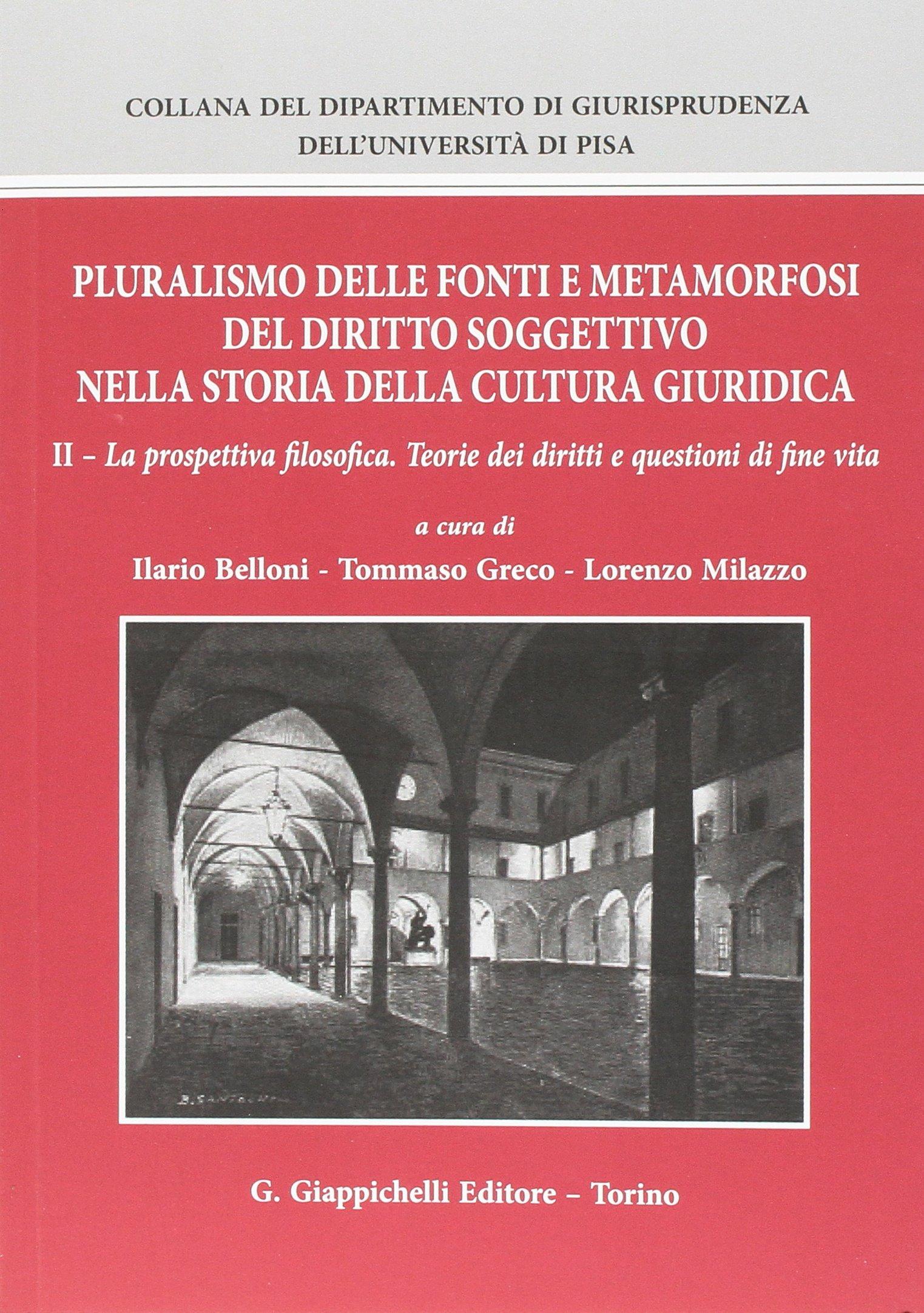 Pluralismo delle fonti e metamorfosi del diritto soggettivo nella storia della cultura giuridica: 2
