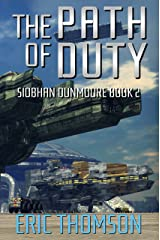 The Path of Duty (Siobhan Dunmoore Book 2) Kindle Edition