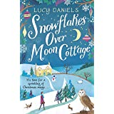 Snowflakes over Moon Cottage: a winter love story set in the Yorkshire Dales (Animal Ark Revisited Book 4) (English Edition)