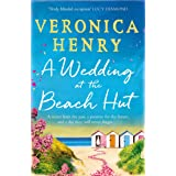 A Wedding at the Beach Hut: The feel-good read of the summer from the Sunday Times top-ten bestselling author (English Editio