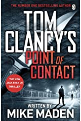 Tom Clancy's Point of Contact: INSPIRATION FOR THE THRILLING AMAZON PRIME SERIES JACK RYAN (Jack Ryan Jr) Kindle Edition