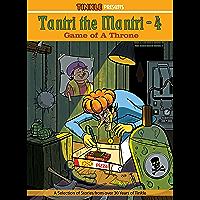 TANTRI THE MANTRI (VOL -4) : TINKLE COLLECTION (TANTRI THE MANTRI : TINKLE COLLECTION)
