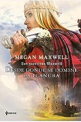 Las Guerreras Maxwell, 2. Desde donde se domine la llanura Versión Kindle